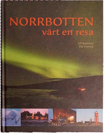 Norrbotten värt en resa