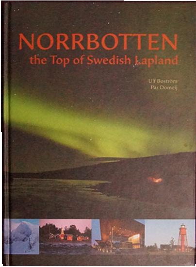 Norrbotten, the top of Swedish Lapland